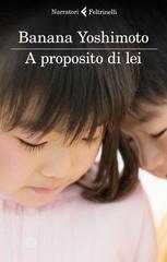"""La cover di """"A proposito di lei"""" - Feltrinelli"""