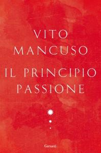 Libri per natale: il principio passione di vito mancuso