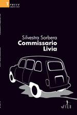 COMMISSARIO LIVIA Silvestra Sorbera