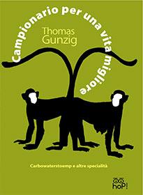 """""""Campionario per una vita migliore"""" è un libro di Gunzig Thomas pubblicato da Hop!"""