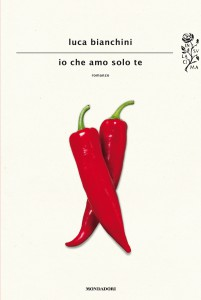 "Luca Bianchini ""Io che amo solo te"""
