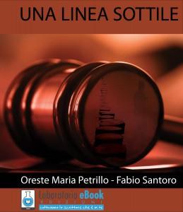 """""""Una linea sottile"""" è il legal-thriller che racconta la storia di 2 avvocati rimasti coinvolti in una spirale di eventi ricchi di colpi di scena."""