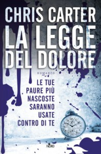La legge del dolore, thriller, Chris Carter