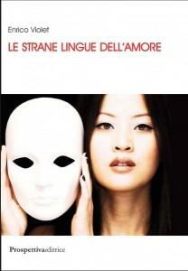 Le strane lingue dell'amore Enrico Violet