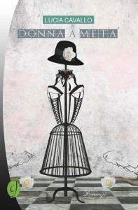 Donna a metà | CIESSE Edizioni