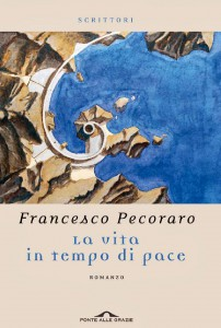 francesco-Pecoraro-la-vita-in-tempo-di-pace