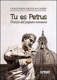 Tu es Petrus, un romanzo di Carlo Forni Niccolai Gamba