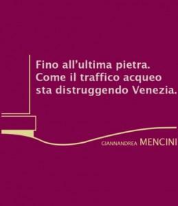 Fino all'ultima pietra, un saggio di Giannandrea Mencini