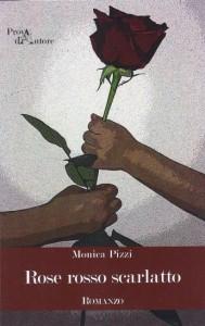 rose rosso scarlatto monica pizzi, recensione