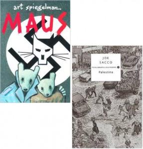 Edizioni italiane di Maus di Art Spiegelman e Palestina di Joe Sacco, due classici del graphic novelism e graphic journalism
