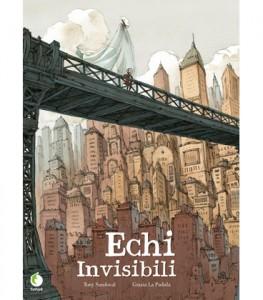 Echi invisibili, Tony Sandoval e Grazia La Padula