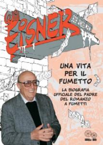 Bob Andelman, Will Eisner. Una vita per il fumetto