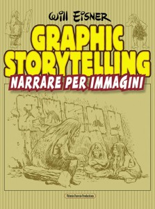 Will Eisner, Graphic Storytelling. Narrare per immagini
