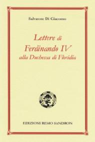 Un epistolario dimenticato, Lettere di Ferdinando IV alla Duchessa di Floridia