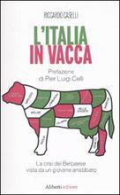 L'Italia in vacca, brillante pamphlet di un giovane autore.