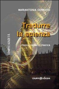 Tradurre la Scienza? Mariantonia Cerrato ci spiega come…
