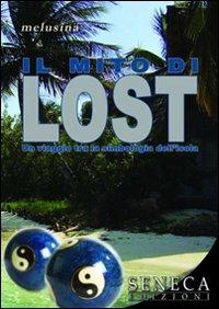 Il mito di LOST, viaggio tra la simbologia dell'isola – Un libro sulla nota serie televisiva