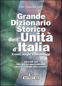 """Cerca alla voce """"Unità d'Italia"""".  Dalla A alla Z.   Fatti, luoghi e personaggi dei 150 anni della Nazione"""