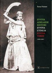 L'unità d'Italia attraverso un libro ricco di fotografie inedite, dedicato ad Adelaide Ristori la grande attrice teatrale italiana.