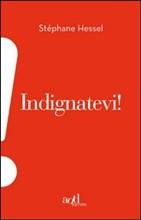 Indignatevi! Il best seller del partigiano Stéphane Hessel, un libro che tramanda i valori della resistenza