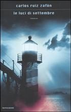 """Le luci di settembre, recensione dell'ultimo avventuroso capitolo della trilogia di libri """"per ragazzi"""" di Zafón."""