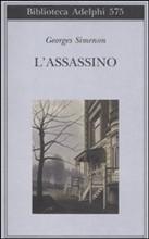 L'assassino, un giallo classico, intrigante, attuale. La normalità trasformata in follia