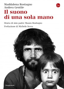 Storia di mio padre Mauro Rostagno