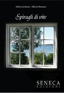 copertina - Spiragli di vite - Alberto Romano