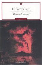 """""""Il resto di niente"""", un sogno di mancata libertà nel romanzo storico di Enzo Striano"""