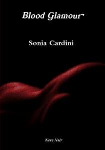 Blood Glamour, di Sonia Cardini