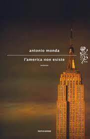 L'America non esiste, l'ultimo romanzo di Antonio Monda