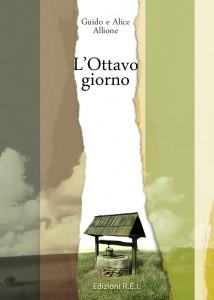 L'ottavo giorno, romanzo di Guido e Alice Allione
