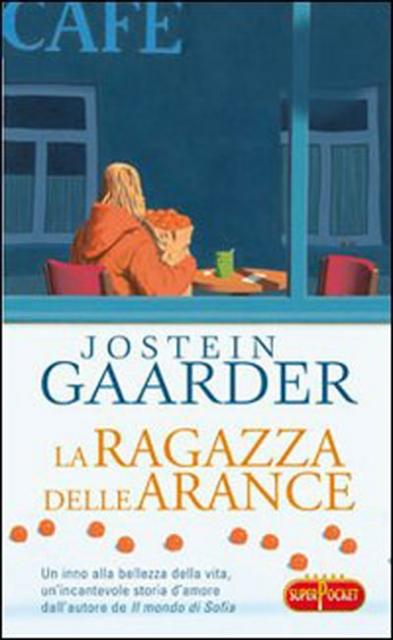 La ragazza delle arance, un inno alla vita scritto da Jostein Gaarder