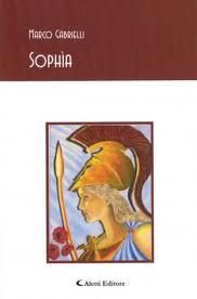 Sophìa, una raccolta di poesie di Marco Gabrielli