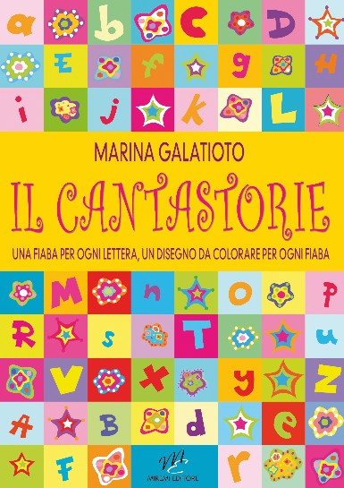 Il cantastorie, una raccolta di fiabe di Marina Galatioto