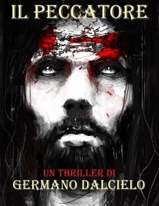Il Peccatore, un thriller religioso di Germano Dalcielo