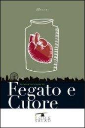 Intervista Alessandro Marchi autore di Fegato e Cuore