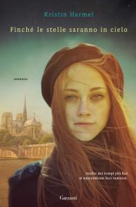 Il nuovo romanzo di Harmel Kristin, dal 29 agosto in libreria