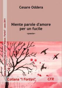 Niente parole d'amore per un fucile, poesie di Cesare Oddera