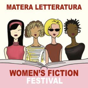 Women's Fiction Festival:  dal 27 al 30 Settembre a Matera
