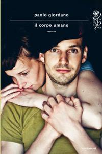 Il corpo umano, il nuovo romanzo di Paolo Giordano