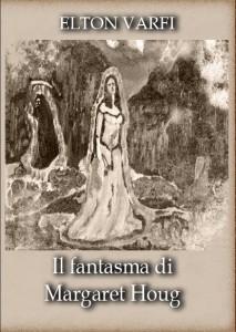 Il fantasma di Margaret Houg il primo giallo di Elton Varfi