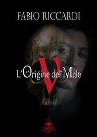 L'origine del male. Dracula e i vampiri nel libro di Fabio Riccardi