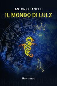 Intervista ad Antonio Fanelli autore de Il mondo di Lulz