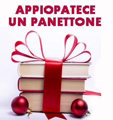 """""""Appiopatece un  panettone"""". Buoni e saggi consigli per i regali di Natale."""