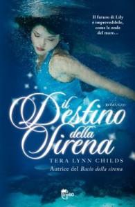Il destino della sirena | Il fantasy di Tera Lynn Childs