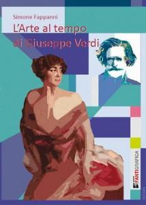 L'arte al tempo di Giuseppe Verdi nell'ultimo libro di Simone Fappanni