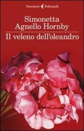 Il veleno dell'oleandro, ombre di famiglia | Simonetta Agnello Hornby