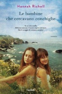Un romanzo di Richell Hannah, Le bambine che cercavano conchiglie