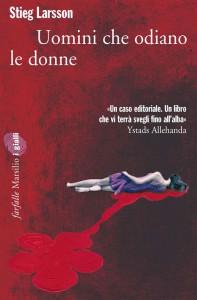 Uomini che odiano le donne, Stieg Larsson | Trilogia Millennium